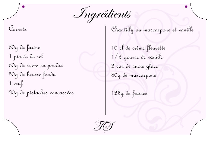 Cornets pistache fraises chantilly vanillée au mascarpone